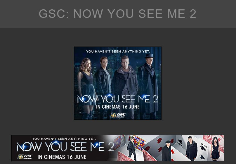 A set of GDN Banner Ads for GSC Movies: Now You See Me 2 - Digital Advertising